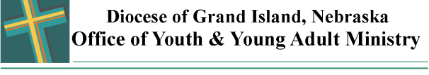 Youth & Young Adult Ministry  Diocese of Grand Island Nebraska